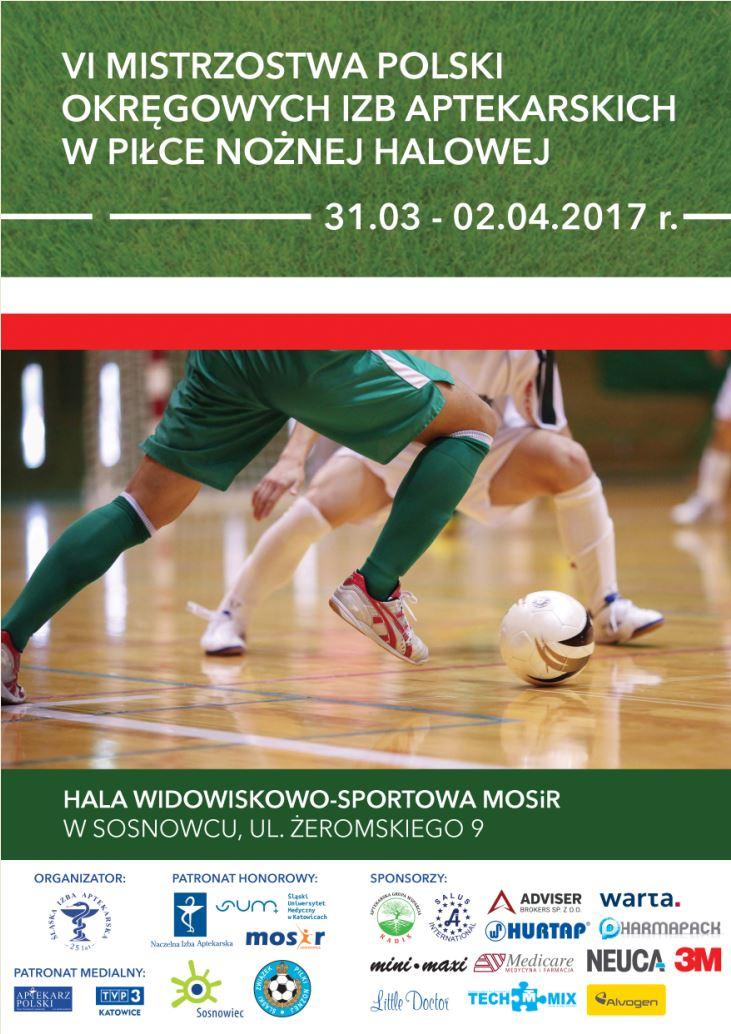 VI Mistrzostwa Polski Okręgowych Izb Aptekarskich w Piłce Nożnej Halowej.