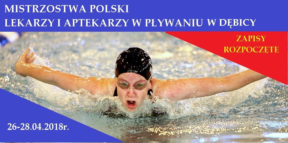 Mistrzostwa Polski Lekarzy i Aptekarzy w Pływaniu w Dębicy. 26-28.04.2018.